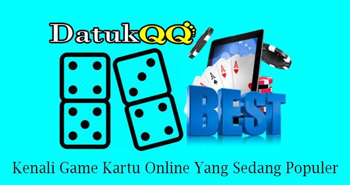 Kenali Game Kartu Online Yang Sedang Populer
